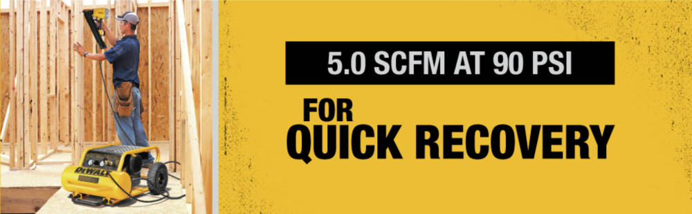 5.0 SCFM at 90 PSI for quick recovery